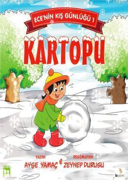 Kartopu - Ece'nin Kış Günlüğü 1