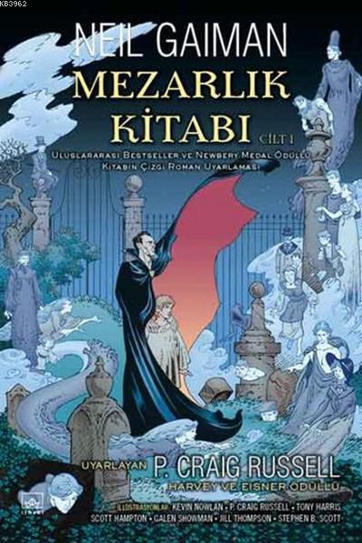Mezarlık Kitabı Cilt 1; Uluslararası Bestseller ve Newbery Medal Ödüllü Kitabın Çizgi Roman Uyarlaması