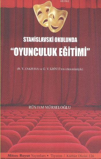 Stanislavski Okulunda Oyunculuk Eğitimi