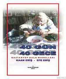 40 Gün 40 Gece Gaziantep Halk Masalları