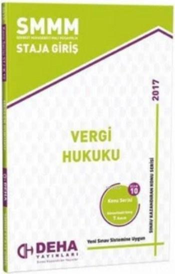 SMMM Staja Giriş Vergi Hukuku; Konu Serisi 10