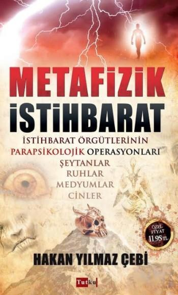 Metafizik İstihbarat; Cinler, Şeytanlar, Ruhlar, Medyumlar
