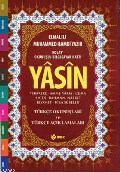 Yasin, Tebareke, Amme Türkçe Okunuş ve Mealleri (Orta Boy, Fihristli, Renkli)