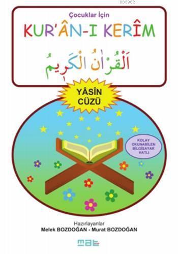 Çocuklar İçin Kur'ân-ı Kerîm - Yâsin Cüzü