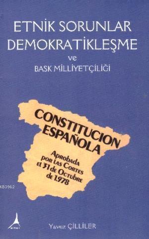 Etnik Sorunlar Demokratileşme ve Bask Milliyetçiliği