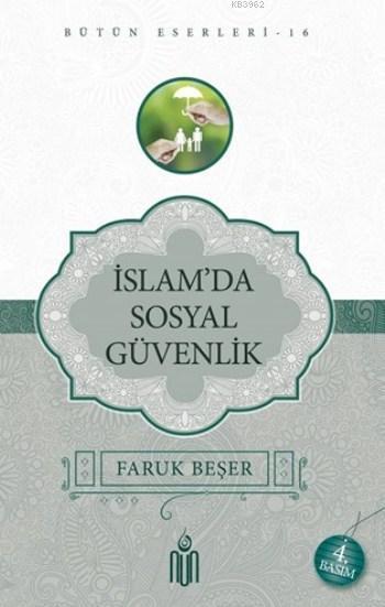 İslam'da Sosyal Güvenlik; Bütün Eserleri 16