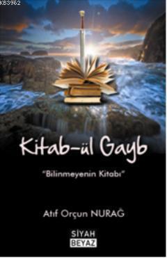 Kitab-ül Gayb; Bilinmeyenin Kitabı