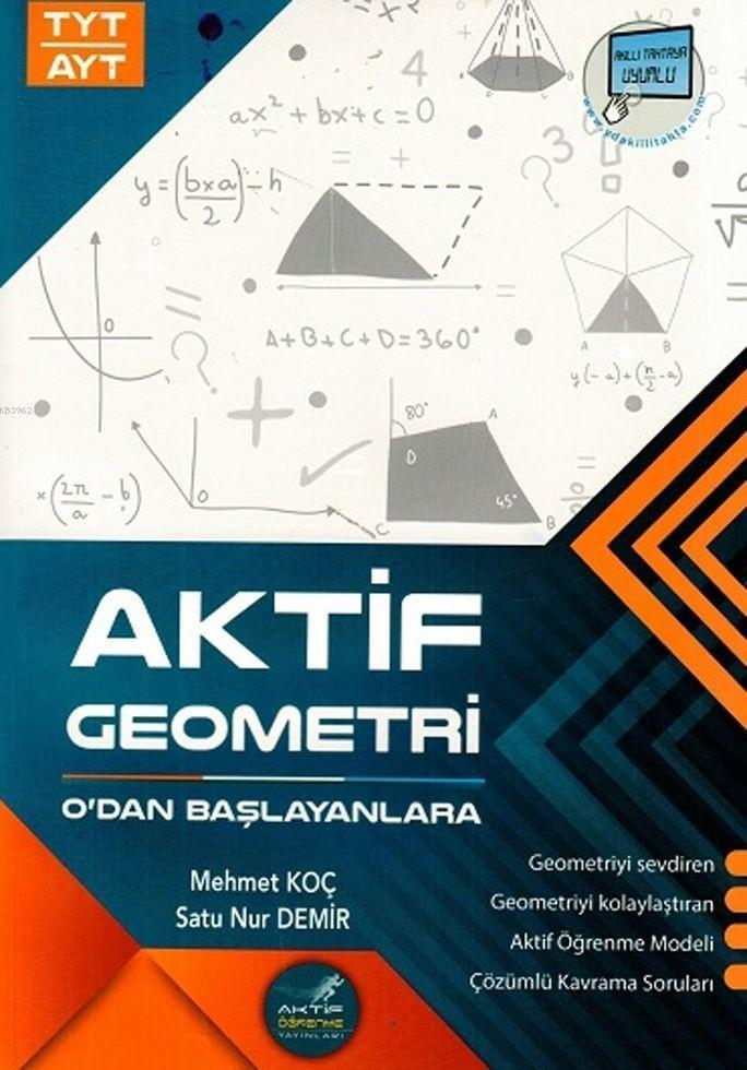 Aktif Öğrenme Yayınları TYT AYT Aktif Geometri Sıfırdan Başlayanlara Aktif Öğrenme