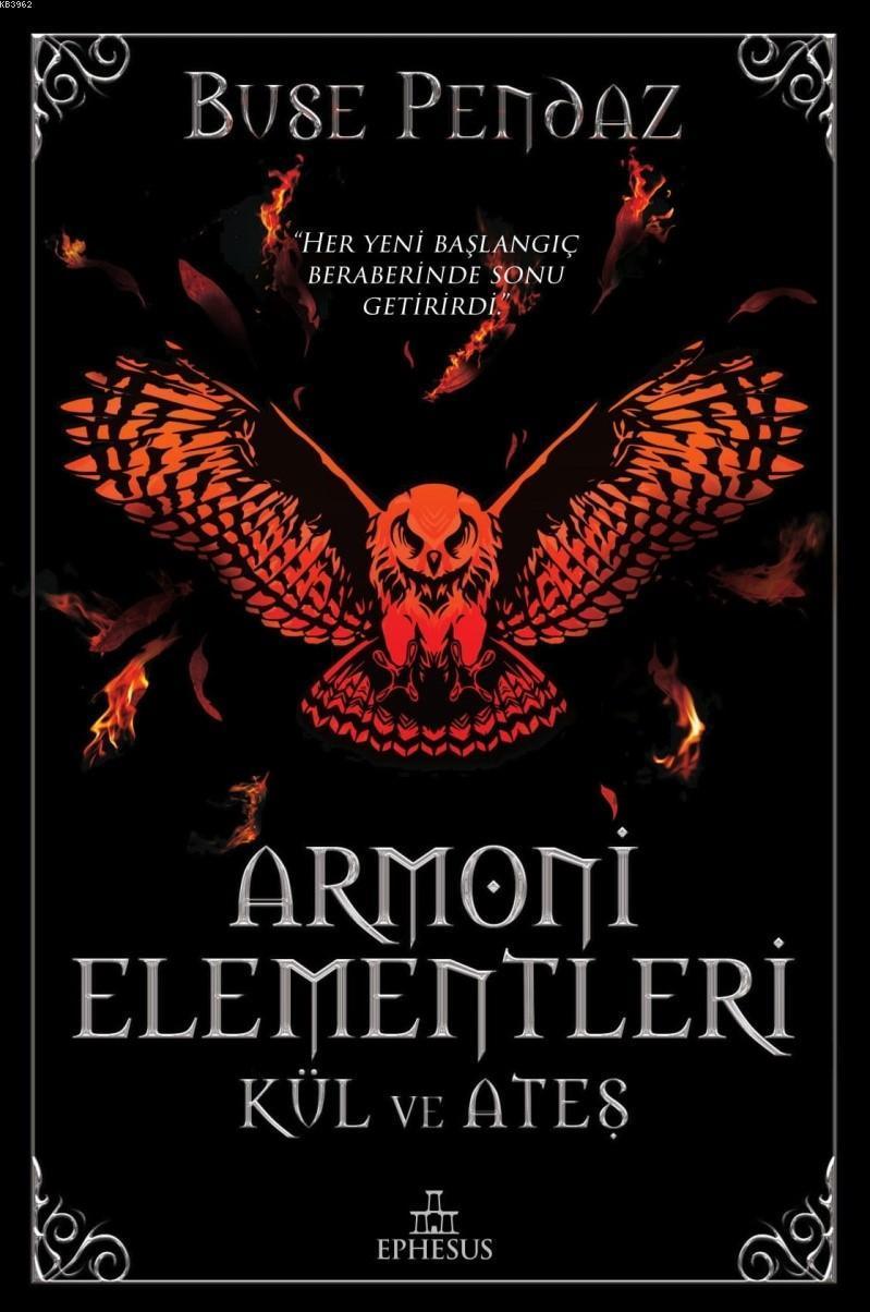 Armoni Elementler: Kül ve Ateş (Ciltli)