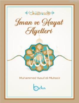 İman ve Hayat Ayetleri; Muhammed Yusuf el-Muhacir