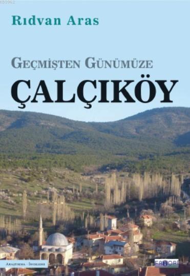 Geçmişten Günümüze Çalçıköy