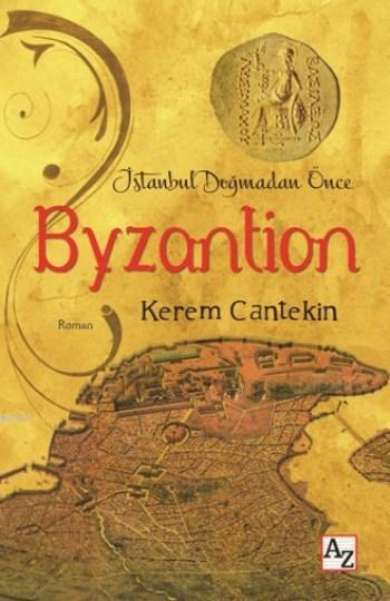 İstanbul Doğmadan Önce Byzantion