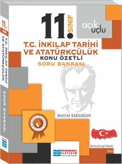 11. Sınıf Açık Uçlu T.C. İnkilap Tarihi ve Atatürkçülük Konu Özetli Soru Bankası
