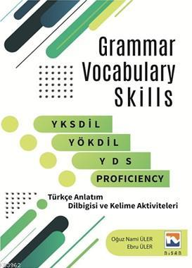 Grammar Vocabulary Skills; YKSdil, YÖKdil, YDS And Proficiency