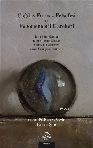 Çağdaş Fransız Felsefesi ve Fenomenoloji Harekatı