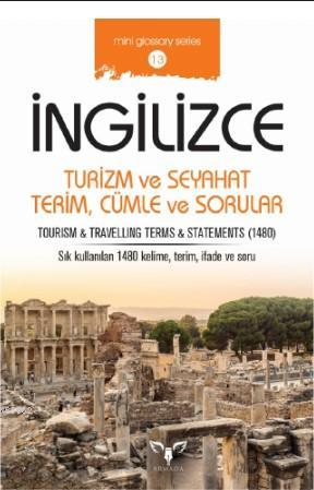 İngilizce Turizm ve Seyahat Terim, Cümle ve Sorular; Tourism - Travelling Terms - Statements
