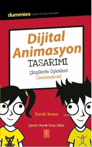 Dijital Animasyon Tasarımı - Dummies Junior - Creating Digital Animations For Dummies