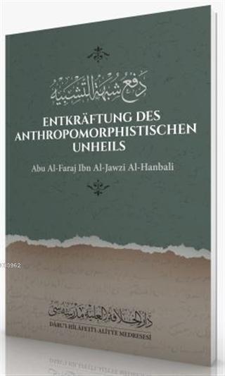 Entkraftung Des Anthropomorphistischen Unheils Abu Al-Faraj İbn Al-Jawzi Al-Hanbali