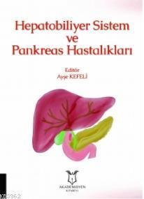 Hepatobiliyer Sistem ve Pankreas Hastalıkları