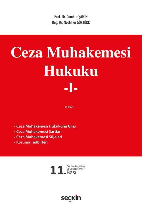 Ceza Muhakemesi Hukuku - 1