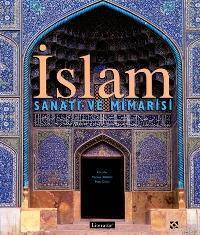İslam Sanatı ve Mimarisi