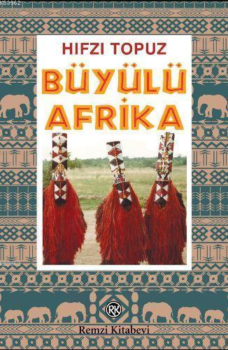 Büyülü Afrika; Kara Afrika Röportajları...