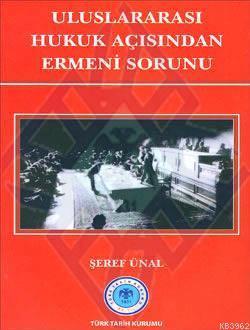 Uluslararası Hukuk Açısından Ermeni Sorunu