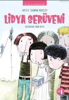 Selin'in Maceraları Lidya Serüveni