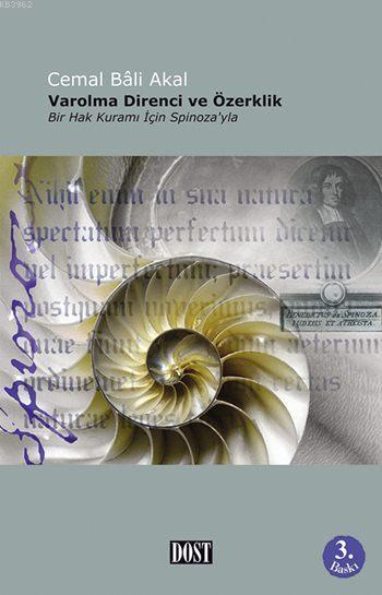 Varolma Direnci ve Özerklik; Bir Hak Kuramı İçin Spinoza'yla