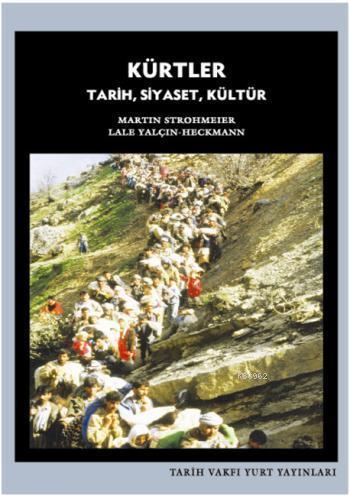 Kürtler; Tarih, Siyaset, Kültür