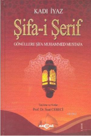 Şifa-i Şerif; Gönüllere Şifa Muhammed Mustafa