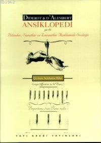 Ansiklopedi; ya da Bilimler, Sanatlar ve Zanaatlar Açıklamalı Sözlüğü