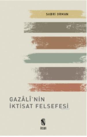 Gazâlî'nin İktisat Felsefesi