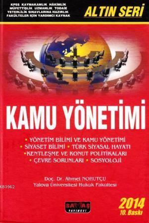 Kamu Yönetimi - Altın Seri; Hakimlik - KPSS - Kaymakamlık