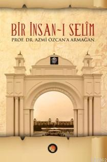 Bir İnsan-ı Selim (Ciltli)