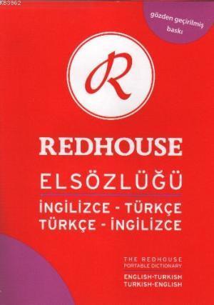 İngilizce-Türkçe / Türkçe-İngilizce Redhouse Elsözlüğü; Gözden Geçirilmiş Baskı