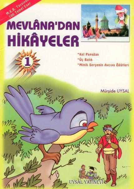 Mevlâna'dan Hikâyeler Meb Tavsiyeli  (6 Yaş ve Üstü)