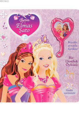 Barbie - Elmas Şato; Bir Dostluk Öyküsü
