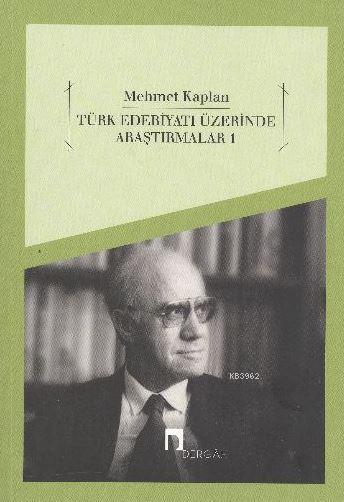 Türk Edebiyatı Üzerine Araştırmalar 1
