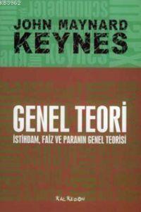Genel Teori; İstihdam, Faiz ve Paranın Genel Teorisi