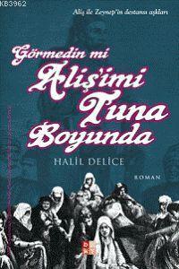 Görmedin mi Alişi'mi Tuna Boyunda; Aliş İle Zeynep'in Destansı Aşkları