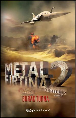 Metal Fırtına 2; Kurtuluş