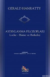 Aydınlanma Filozofları: Locke, Hume ve Berkeley