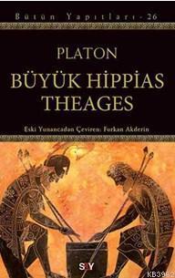 Büyük Hippias Theages; Bütün Yapıtları-26