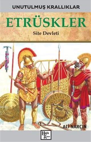 Etrüskler - Unutulmuş Krallıklar; Site Devleti