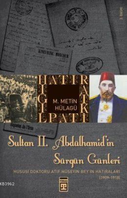 Sultan II  Abdülhamit'in Sürgün Günleri