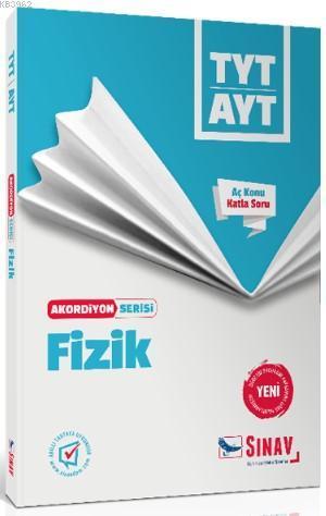 Sınav Dergisi Yayınları TYT AYT Fizik Akordiyon Serisi Aç Konu Katla Soru Sınav Dergisi