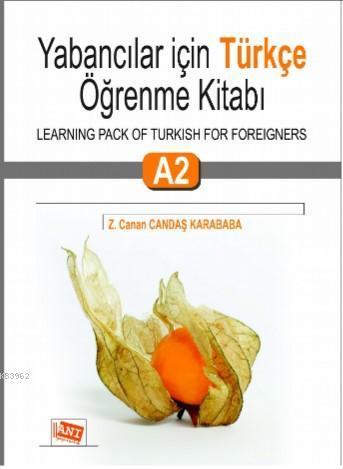 Yabancılar İçin Türkçe Öğrenme Kitabı A2