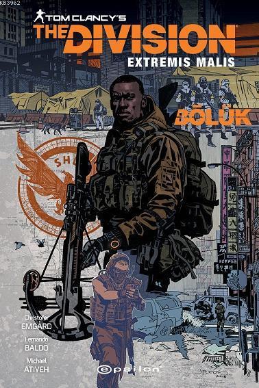 Tom Clancy's The Division Extremis Malis; Bölük