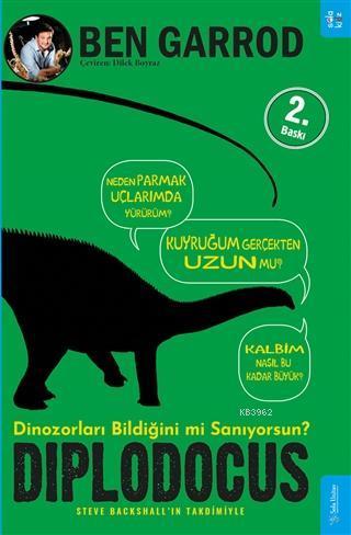 Diplodocus; Dinozorları Bildiğini mi Sanıyorsun?